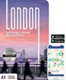 London Reiseführer: Entdecke London wie ein Local! Inkl. Insider-Tipps für 2021, U-Bahn-Karte, Events & Touren und kostenloser App