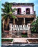 Havana: Fest der Farben und Faszination des Verfalls - ein fantastischer Bildband über die kubanische Hauptstadt (Deutsch, Englisch und Französisch) - 25 x 32 cm, 176 Seiten